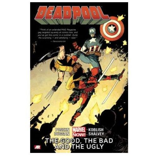 Deadpool Volume 3: The Good, The Bad And The Ugly (marvel Now), Posehn, Brian Dugan, Gerry