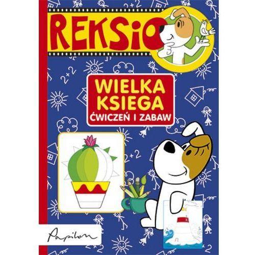 Reksio Wielka księga ćwiczeń i zabaw (96 str.)