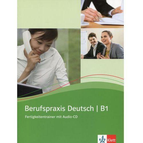 Berufspraxis Deutsch B1, m. Audio-CD, oprawa miękka