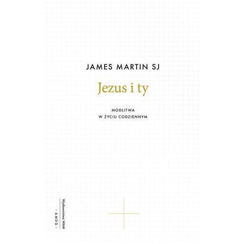 Jezus i ty - Martin James (152 str.)
