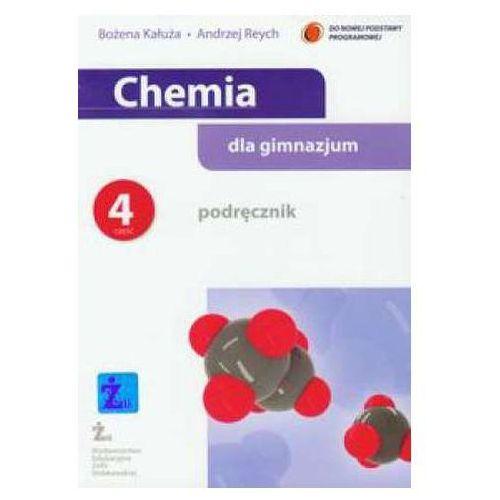 Chemia dla gimnazjum. Gimnazjum, część 4. Podręcznik Bożena Kałuża, Andrzej Reych (9788362192045)