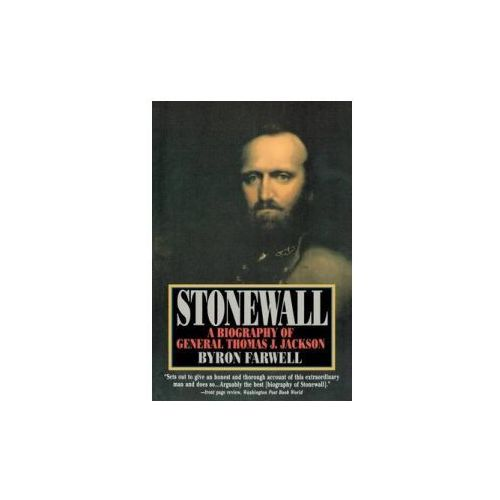 Stonewall - A Biography of General Thomas J Jackson (9780393310863)