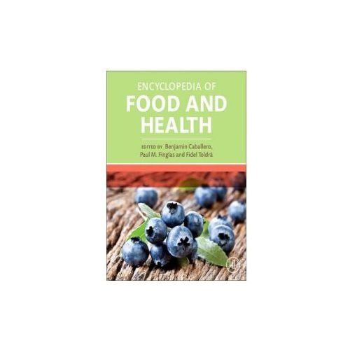 Encyclopedia of Food and Health