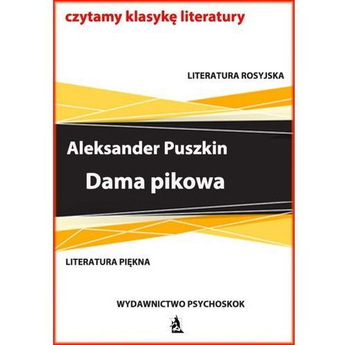 Dama pikowa - Aleksander Puszkin (9788379007776)