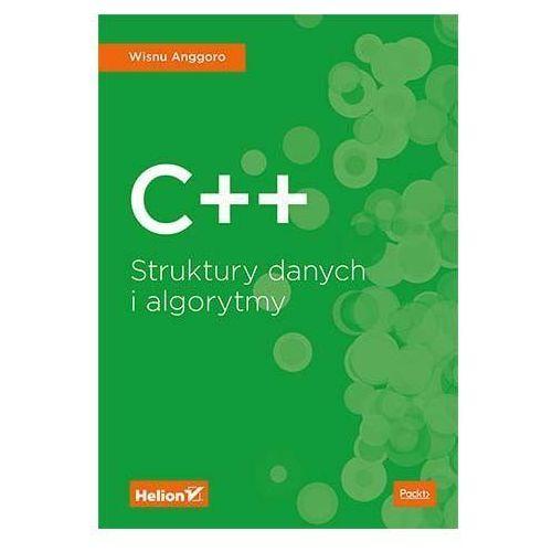 C++. Struktury danych i algorytmy - Wisnu Anggoro, oprawa broszurowa
