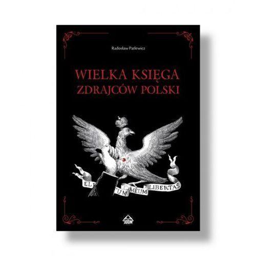 Wielka Księga Zdrajców Polski, oprawa twarda