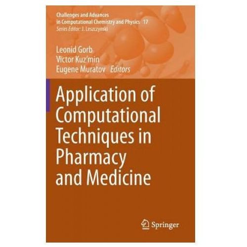 Application of Computational Techniques in Pharmacy and Medicine (9789401792561)