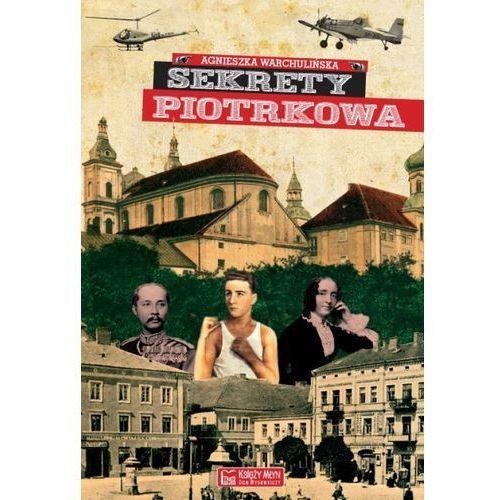 Sekrety Piotrkowa (134 str.)