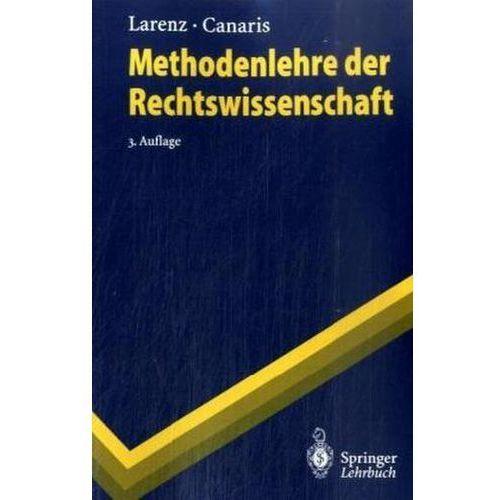 Methodenlehre Der Rechtswissenschaft, Springer Verlag