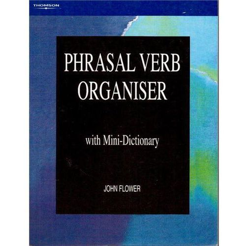 Phrasal Verb Organiser: with Mini-Dictionary, oprawa miękka