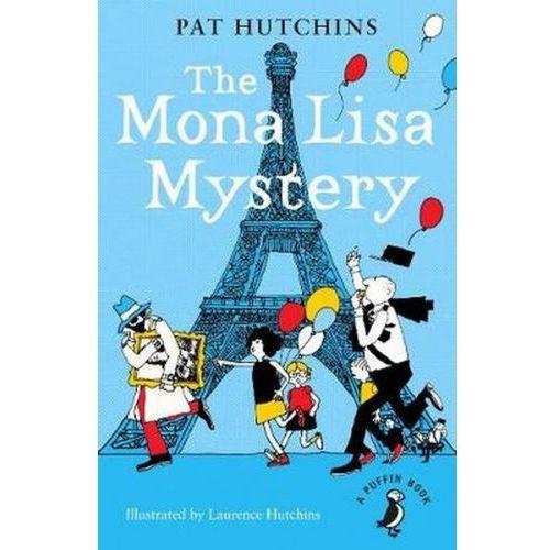 The Mona Lisa Mystery - Hutchins Pat, Pat Hutchins