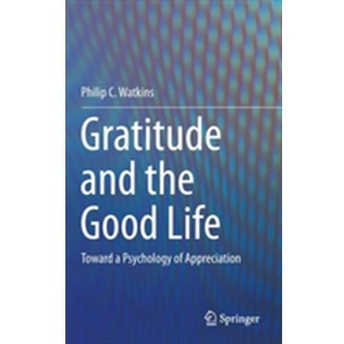 Gratitude and the Good Life