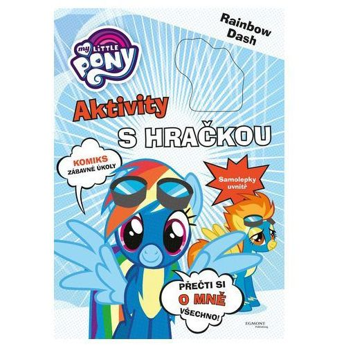 Kolektiv autorů My little pony aktivity s hračkou - rainbow dash (8594063858897)