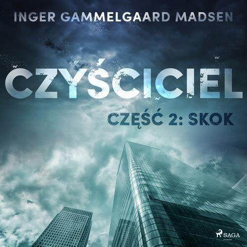 Czyściciel 2: Skok - Inger Gammelgaard Madsen (MP3)