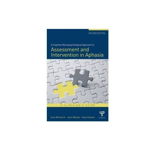 Cognitive Neuropsychological Approach to Assessment and Intervention in Aphasia (9781848721425)