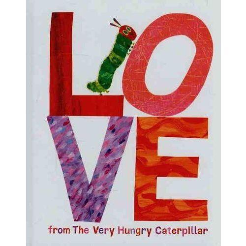 Love from the Very Hungry Caterpillar - Wysyłka od 3,99 - porównuj ceny z wysyłką, Puffin Books