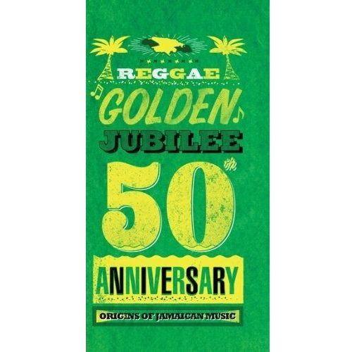 Różni Wykonawcy - Reggae Golden Jubilee Origins Of Jamaican Music - 50th Anniversary (0054645196321)