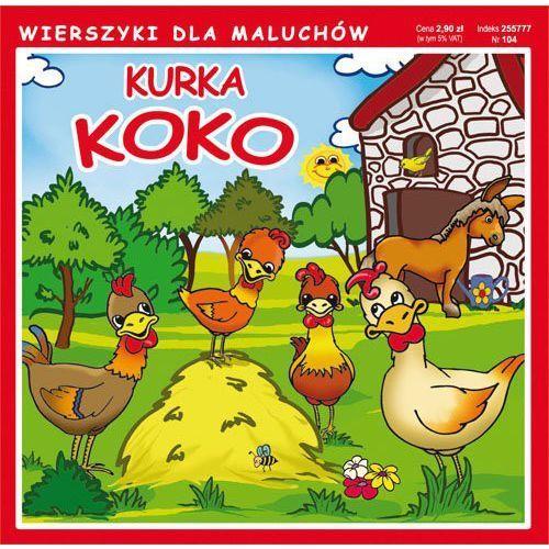 Kurka Koko, wierszyki dla maluchów. Wyd. 2 - Krystian Pruchnicki (2017)