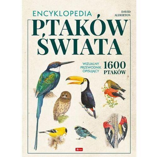 Encyklopedia ptaków świata - david alderton (9788381726504)