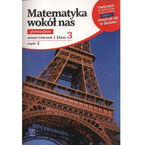Matematyka wokół nas. Klasa 3. Zeszyt ćwiczeń. Część 2 (80 str.)