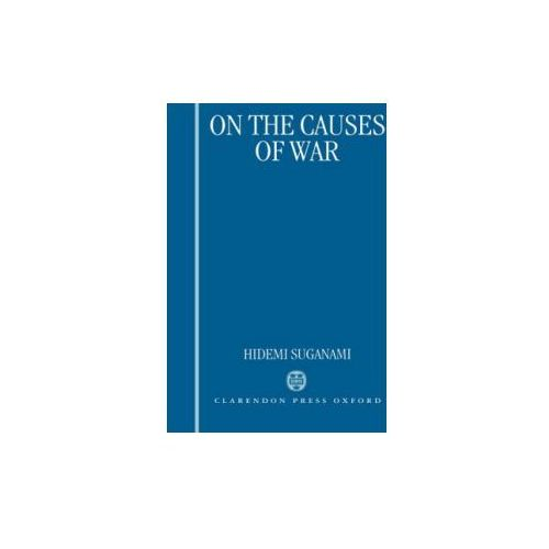 On the Causes of War (9780198273387)