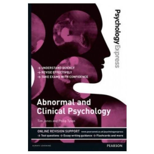 Psychology Express: Abnormal and Clinical Psychology (Undergraduate Revision Guide) (9781447921646)