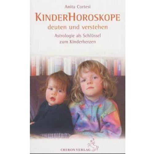 Kinder-Horoskope deuten und verstehen Cortesi, Anita