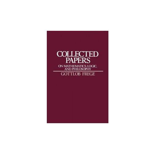Collected Papers on Mathematics, Logic, and Philosophy (9780631127284)