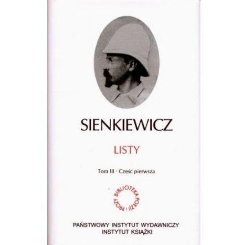 Listy Sienkiewicz t.3 część 1-3, PIW