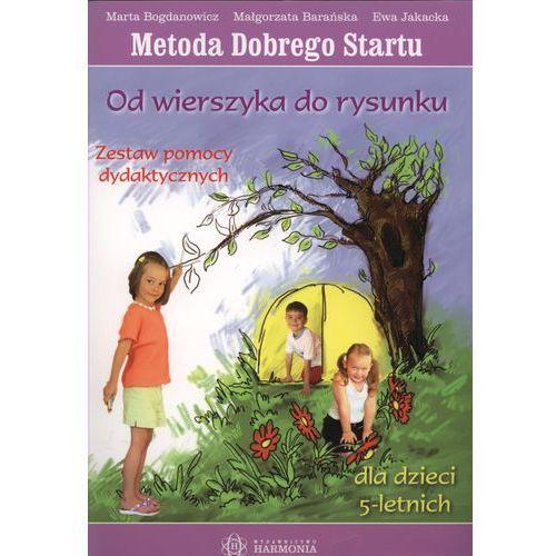 Od wierszyka do rysunku Zestaw pomocy dydaktycznych Metoda Dobrego Startu (2010)