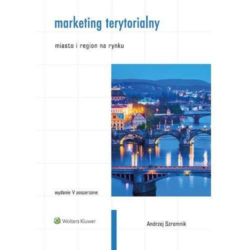 Marketing terytorialny - Andrzej Szromnik, oprawa miękka
