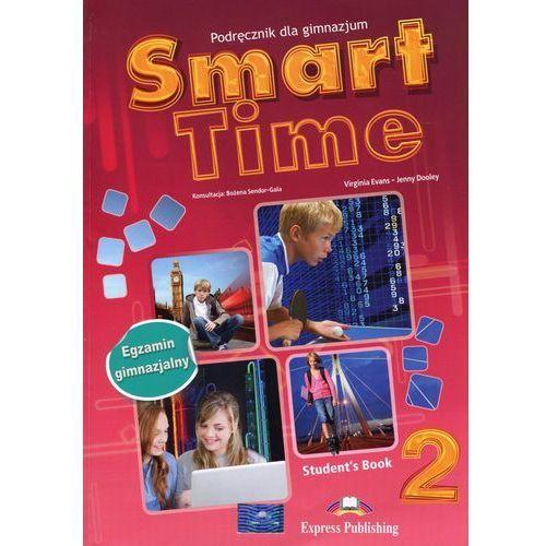 Smart Time 2 Podręcznik +ieBook Egzamin gimnazjalny - Evans Virginia, Dooley Jenny, Jenny Dooley Virginia Evans