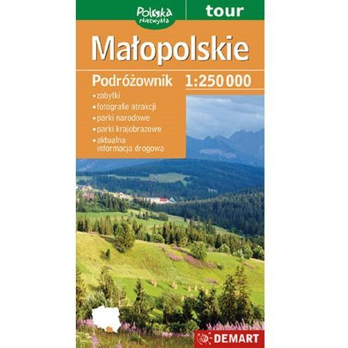 Małopolskie / Małopolska. Turystyczna mapa samochodowa. Wyd. 2014. Demart, oprawa miękka
