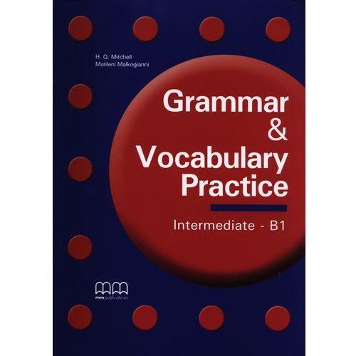 Grammar & Vocabulary Practice Intermediate B1 (136 str.)