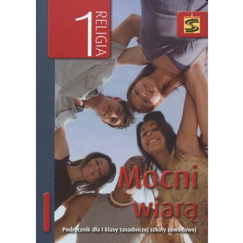 Mocni wiarą 1 podręcznik (9788374224505)