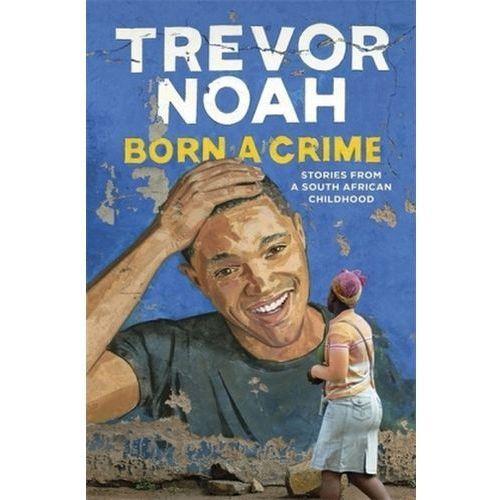 Born A Crime, Noah, Trevor