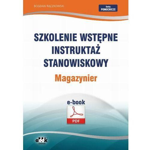 Szkolenie wstępne Instruktaż stanowiskowy Magazynier - Bogdan Rączkowski - ebook