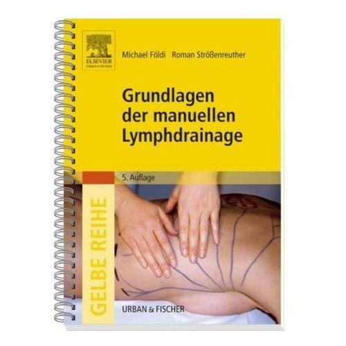 Grundlagen der manuellen Lymphdrainage (9783437453656)
