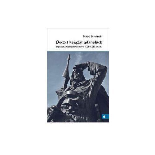 Poczet książąt gdańskich (9788395412202)