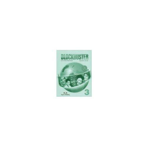 Blockbuster 3. Teacher s Book (2012)