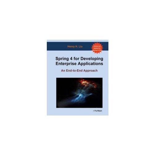Spring 4 for Developing Enterprise Applications (9781480284708)