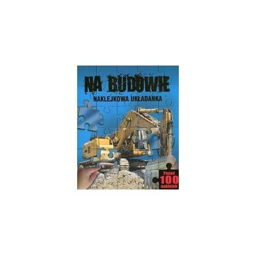 Na budowie Naklejkowa układanka - Wysyłka od 3,99 - porównuj ceny z wysyłką, Olesiejuk