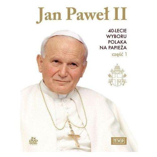 Jan Paweł II. 40-lecie wyboru na papieża cz.1 DVD (Płyta DVD) (5902739660614)
