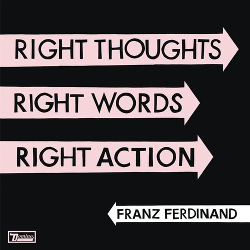 Universal music Franz ferdinand - right thoughts right words right action (5903111340117)