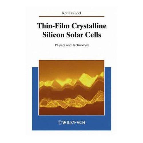 Thin-Film Crystalline Silicon Solar Cells (9783527403769)