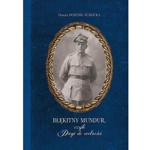 Błękitny mundur, czyli Drogi do wolności - Donata Dominik-Stawicka, Skrzat