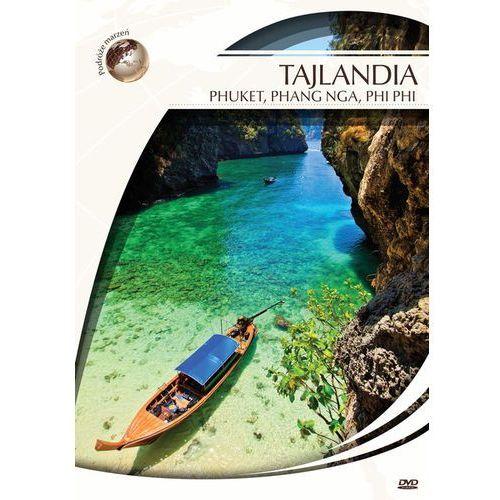 Podróże marzeń. Tajlandia - Phuket, Phang Nga, Phi (5905116011276)