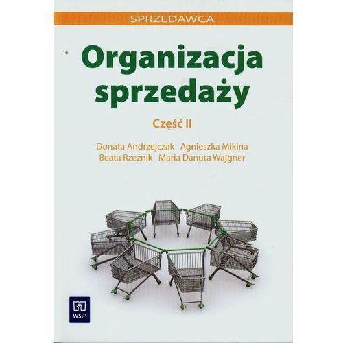 Organizacja sprzedaży. Część 2 (9788302112812)