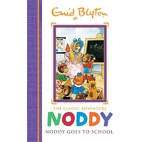 Noddy Classic Storybooks: Noddy Goes to School Enid Blyton (9781444933550)