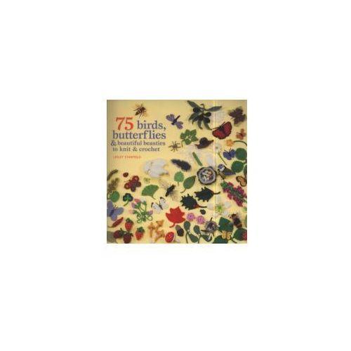 75 Birds, Butterflies & Beautiful Beasties to Knit and Crochet, Search Press Ltd